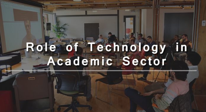 Role of Technology in the Academic Sector