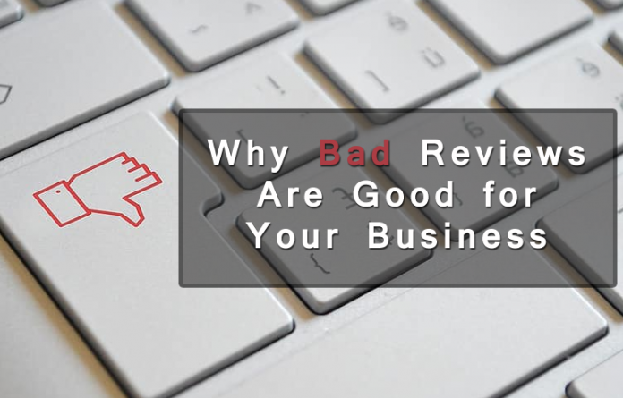5 Reasons Why Bad Reviews Are Good for Your Business